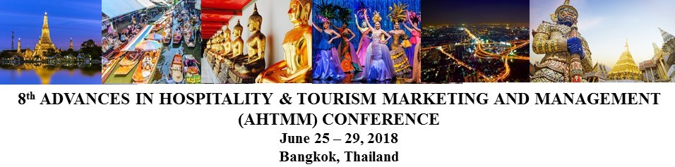 CFP – 8th Advances in Hospitality and Tourism Marketing and Management conference, Bangkok, Thailand at Emerald Hotel between June 25 -29, 2018.